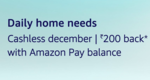 Shop worth Rs.1000 or more using Amazon Pay balance and get Rs.200 back as Amazon Pay balance