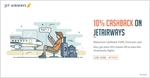 Get 10% cashback when you pay with Freecharge on Jet Airways + Get an additional 10% off on base fare of domestic flight