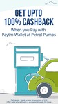 Get Upto 100% Cashback when you Pay with Paytm at Petrol Pumps  - All India