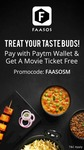 Paytm - Pay Through Paytm On Faasos And Get A Free Movie Ticket