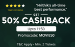 Get 50% CashBack UpTo 150 On Booking Min. 2 Tickets