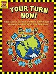 Your Turn Now – True stories of Kindness for Children Paperback – 2013 low price