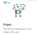 Freecharge Cashback of Rs. 25 on vouchers of 100 and more + 50 ZingCash+ on Zingoy