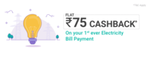 Phonepe - Flat 75 Cashback on first ever electricity payment