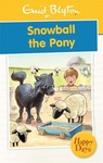 Snowball the Pony  (English, Paperback, Enid Blyton)