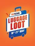[Check PC]Luggage Loot - Bigbazaar - Flat 60% Off + Paytm CB