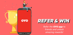 Oyo refer and earn paytm cash : Participate in the OYO Refer & Win program & win exciting prizes!