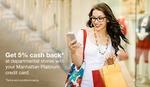 Apply for Manhattan Platinum Credit Card, get 2000/- worth BMS Vouchers & other benefits