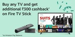 Amazon Prime Day - Fire TV Stick Offers - Upto 100% cashback on Fire TV Stick on buying TVs