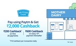 Paytm - Upto Rs.2000 Cashback on Mother Dairy ( Dec'18-Jan'19)