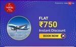 Flat 750 discount on Domestic flight at Flipkart [Above 5000]