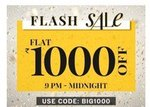 NNNOW Flat 1000 off Code BIG1000 (live now)