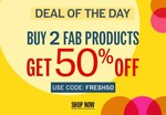 NNNOW Deal Of The Day : Buy 2 Fab Products Get 50% off