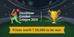 DesiDime Cricket League - 2019 - Prizes worth Rs 20,000